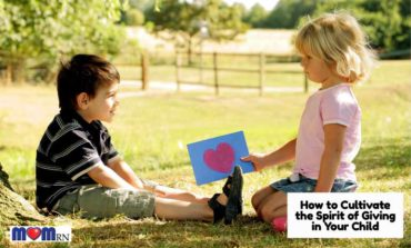 How to Cultivate the Spirit of Giving in Your Child