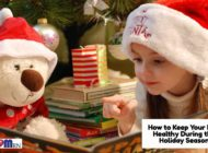 How to Keep Your Kids Healthy During the Holiday Season